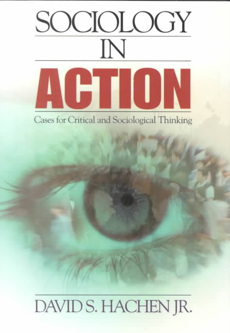 Sociology in Action By Hachen, David S., Jr.