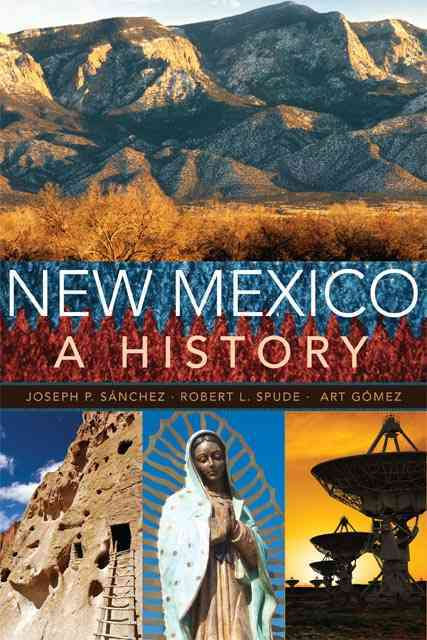 New Mexico By Sanchez, Joseph P./ Spude, Robert L./ Gomez, Arthur R.